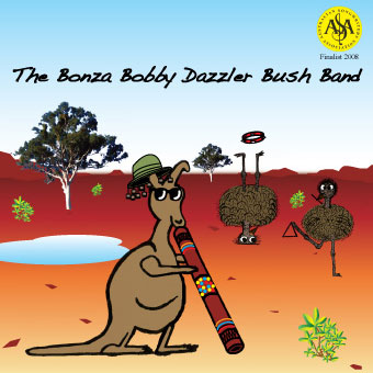 The Bonza Bobby Dazzler Bush Band :: Album Cover